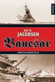 """""""Banesår - Tirpitz og jakten på X5"""" av Alf R. Jacobsen"""