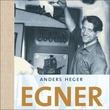 """""""Egner en norsk dannelseshistorie"""" av Anders Heger"""