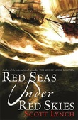 """Red seas under red skies - gentleman bastard 2"" av Scott Lynch"