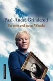 """En mor ved navn Wanda"" av Paal-André Grinderud"