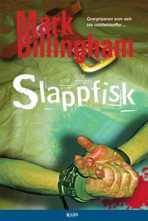 """Slappfisk"" av Mark Billingham"