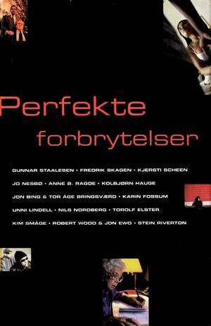 """""""Perfekte forbrytelser"""" av Gunnar Staalesen"""