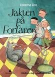 """""""Jakten på Forfaren - Anton og spøkelsene 3"""" av Katarina Ros"""