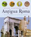 """Antigua Roma/ Ancient Rome - De Los Origenes a La Caida Del Imperio / from the Origins to the Fall of the Empire"" av Chiara Melani"