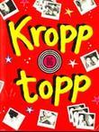 """""""Kropp og topp artikler og brev i Kamratposten 1989-1995"""" av Stina Andersson"""