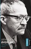 """""""Samlede dikt. Bind 2 - bind I"""" av Arnulf Øverland"""