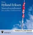 """""""Storeulvsyndromet jakten på lykken i overflodssamfunnet"""" av Thomas Hylland Eriksen"""
