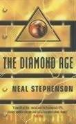 """The Diamond Age - Or, a Young Lady's Illustrated Primer"" av Neal Stephenson"
