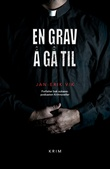 """""""En grav å gå til"""" av Jan-Erik Vik"""