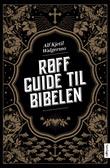 """""""Røff guide til Bibelen"""" av Alf Kjetil Walgermo"""