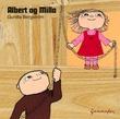 """Albert og Milla"" av Gunilla Bergström"