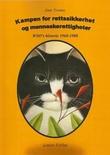 """""""Kampen for rettssikkerhet og menneskerettigheter - WSO's historie 1968-1988"""" av Joar Tranøy"""
