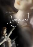 """Isengaard - roman"" av Ole Paus"
