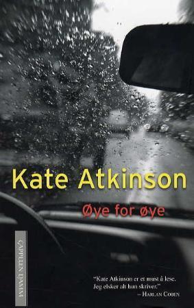 """""""Øye for øye"""" av Kate Atkinson"""