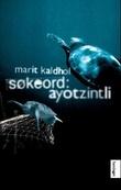 """""""Søkeord: ayotzintli"""" av Marit Kaldhol"""