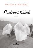 """Svalene i Kabul"" av Yasmina Khadra"