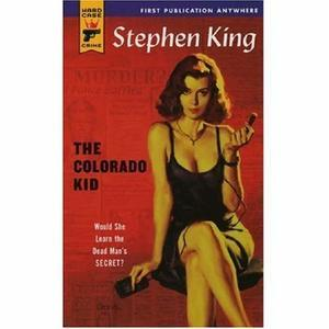 """The Colorado Kid (Hard Case Crime)"" av Stephen King"