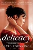 """""""Delicacy"""" av David Foenkinos"""