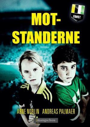 """""""Motstanderne"""" av Arne Norlin"""