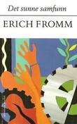 """""""Det sunne samfunn"""" av Erich Fromm"""