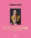 """""""Vi er stjernestøv - kjernefysikk for folk flest"""" av Sunniva Rose"""