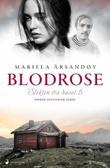 """""""Blodrose"""" av Mariela Årsandøy"""