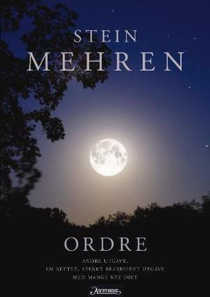 """""""Ordre - dikt 2008"""" av Stein Mehren"""