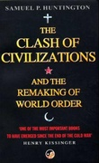 """The clash of civilizations and the remaking of world order"" av Samuel P. Huntington"