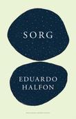 """""""Sorg roman"""" av Eduardo Halfon"""