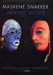 """""""Maskene snakker"""" av Solveig Hiorth Andersen"""