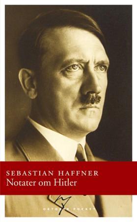 """""""Notater om Hitler"""" av Sebastian Haffner"""