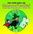 Omslagsbilde av Den supre boka om Mummitrollet