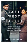 """East West Street - on the origins of genocide and crimes against humanity"" av Philippe Sands"