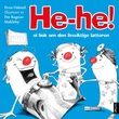 """""""He-he! - ei bok om den livsviktige latteren"""" av Erna Osland"""