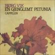 """""""En gjenglemt petunia"""" av Bjørg Vik"""