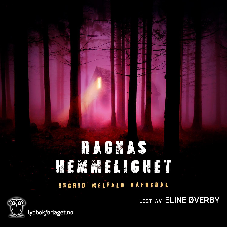 """""""Ragnas hemmelighet"""" av Ingrid Melfald Hafredal"""
