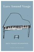 """""""Den vesle pianisten - noveller"""" av Lars Amund Vaage"""