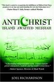 """""""Antichrist Islam's Awaited Messiah"""" av Joel Richardson"""