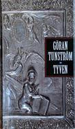 """""""Tyven"""" av Göran Tunström"""