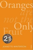 """Oranges are not the only fruit"" av Jeanette Winterson"