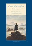 """""""Over alle tinder - Goethe og Faust"""" av John Ole Askedal"""