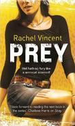 """Prey (Faythe Sanders - Book 4) (MIRA)"" av Rachel Vincent"