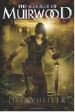 """The Scourge of Muirwood - Legends of Muirwood Book 3"" av Jeff Wheeler"