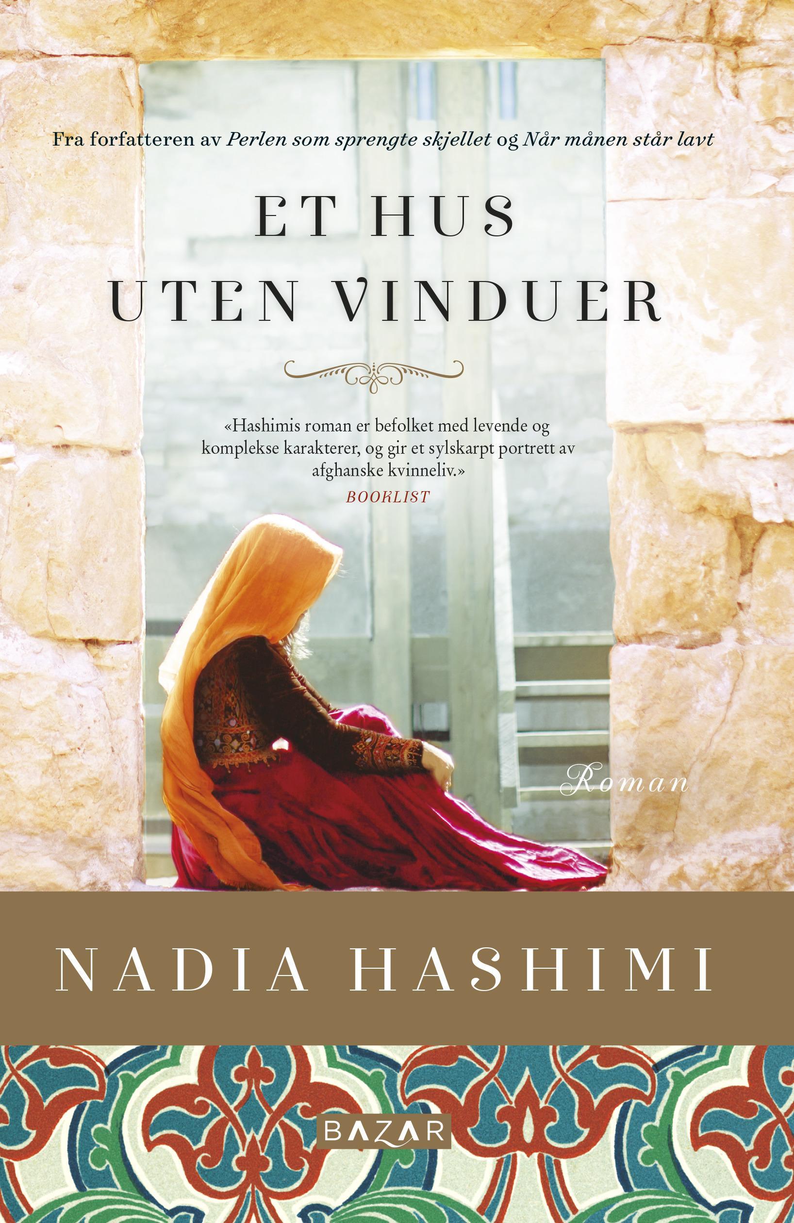 """""""Et hus uten vinduer"""" av Nadia Hashimi"""