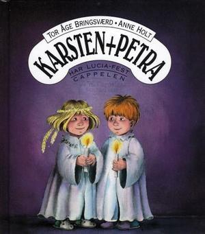 """""""Karsten og Petra har Lucia-fest"""" av Tor Åge Bringsværd"""