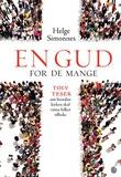 """""""En Gud for de mange tolv teser om hvordan kirken skal vinne folket tilbake"""" av Helge Simonnes"""