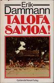 """""""Talofa Samoa! Gjensyn med sydhavsøya som forandret vår tilværelse"""" av Erik Dammann"""