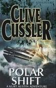 """Polar shift - a novel from the NUMA files"" av Clive Cussler"