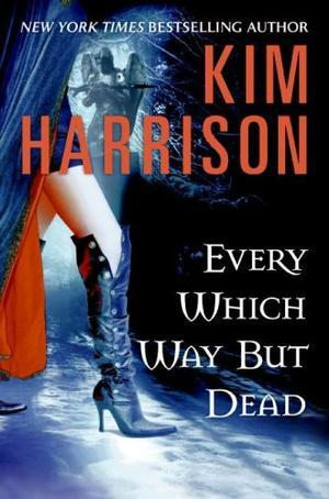 """""""Every Which Way But Dead (The Hollows, Book 3)"""" av Kim Harrison"""