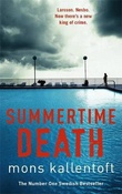 """Summertime death"" av Mons Kallentoft"